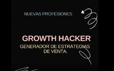 PROFESIONES – El Growth Hacker